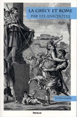 Favrod, La Grèce et Rome par les anecdotes
