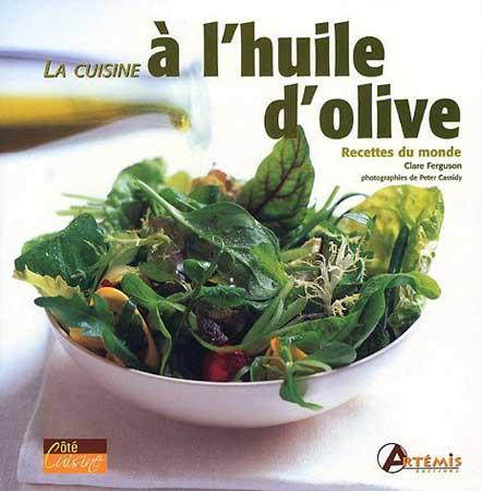 La cuisine à l'huile d'olive. Recettes du monde