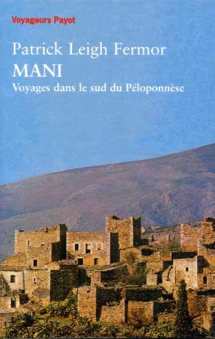 Fermor, Mani - Voyages dans le sud du Péloponnèse