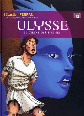 Ulysse T2 : Le chant des Sirènes