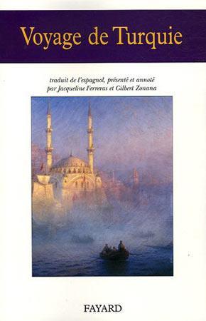 Ferreras, Voyage de Turquie