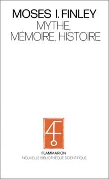 Mythe, mémoire, histoire