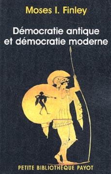 Finley, Démocratie antique et démocratie moderne