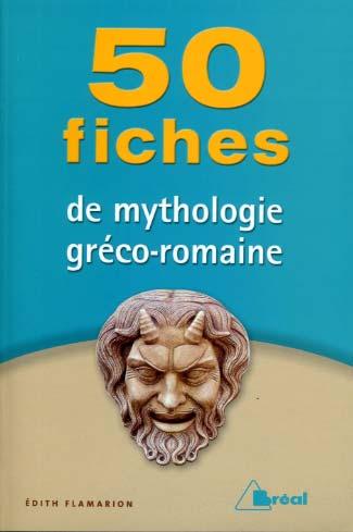 50 Fiches de mythologie gréco-romaine