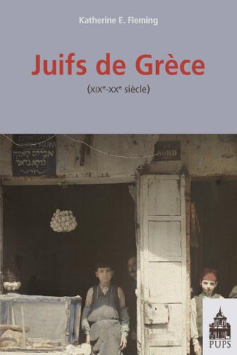 Juifs de Grèce. XIXe-XXe siècle