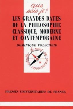 Les grandes dates de la philosophie classique, moderne et contemporaine - N° 3131