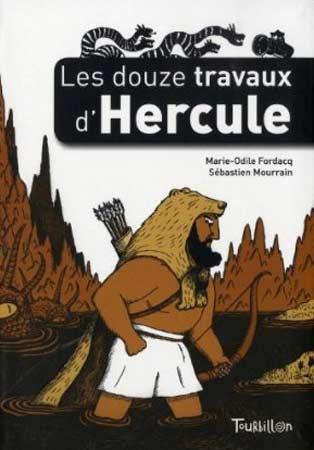 Fordacq, Les douze travaux d'Hercule