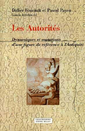 Les Autorités. Dynamiques et mutations d'une figure de référence à l'Antiquité