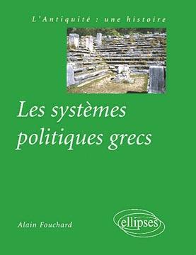 Fouchard, Les systèmes politiques grecs