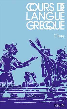 Cours de langue grecque. 1er livre