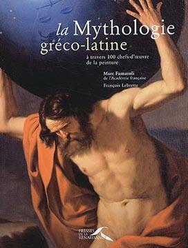 Fumaroli, La mythologie gréco-latine à travers 100 chefs-d'oeuvre de la peinture
