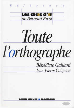 Gaillard, Toute l'orthographe
