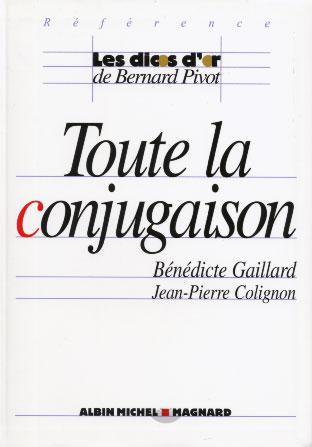 Gaillard, Toute la conjugaison