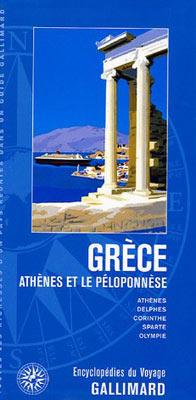Gallimard, Grèce. Athènes et le Péloponnèse