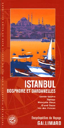 Istanbul. Bosphore et Dardanelles