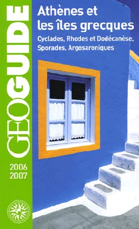 Athènes et les îles grecques 2006-2007