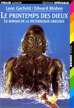 Le Printemps des Dieux Le roman de la mythologie grecque