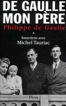 de Gaulle, De Gaulle mon père T1