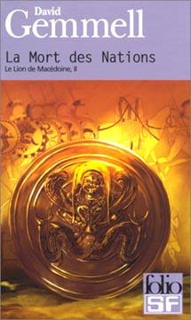 Gemmell, Le Lion de Macédoine t.2 : La Mort des Nations