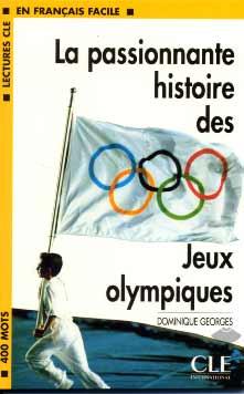 La passionnante histoire des Jeux Olympiques