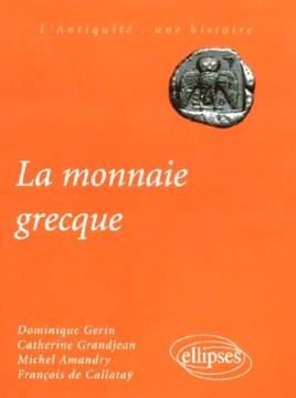 Gerin, La monnaie grecque