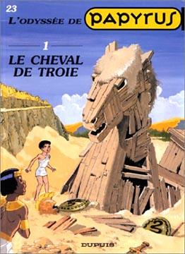 Papyrus, N°23 : Le Cheval de Troie