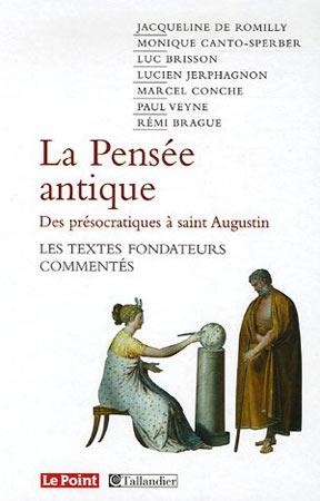 La pensée antique des présocratiques à saint Augustin