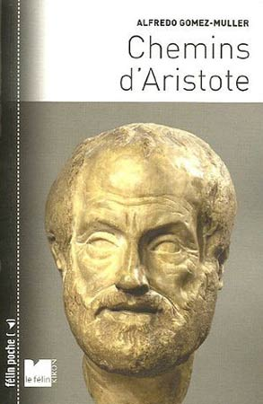 Gomez-Muller, Chemins d'Aristote