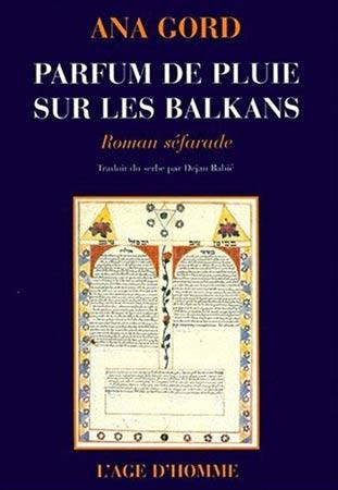 Parfum de pluie sur les Balkans