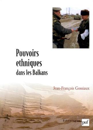 Pouvoirs éthniques dans les Balkans