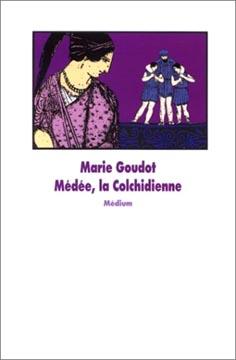 Médée, la Colchidienne