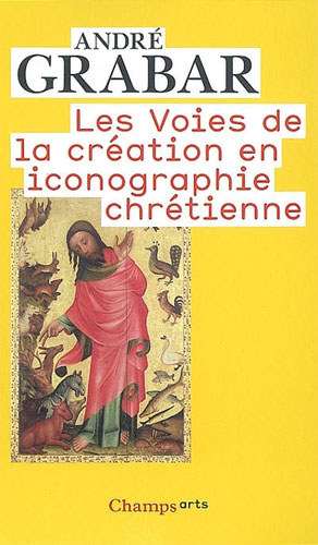 Les voies de la cr�ation en iconographie chr�tienne