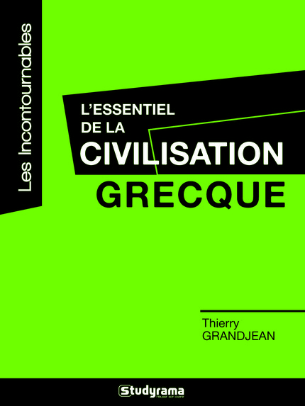 L'essentiel de la civilisation grecque