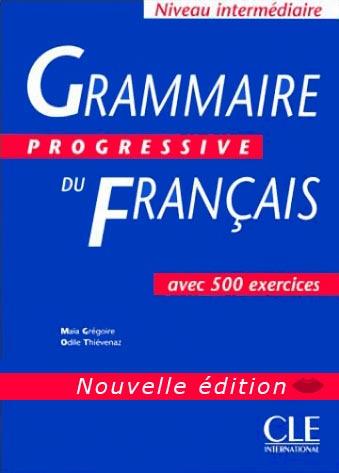 Grammaire progressive du français - Niveau intermédiaire