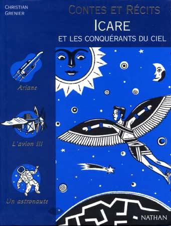 Contes et Récits : Icare et les conquérants du ciel