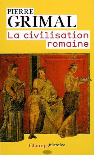 La civilisation romaine