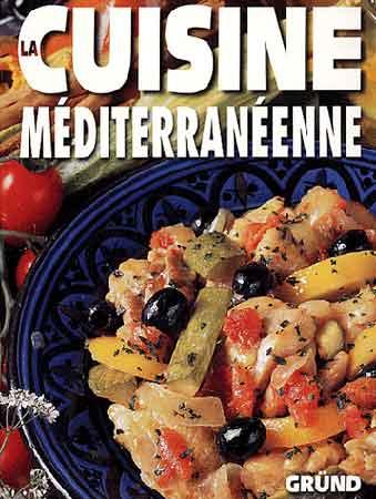 Gründ, La cuisine méditerranéenne