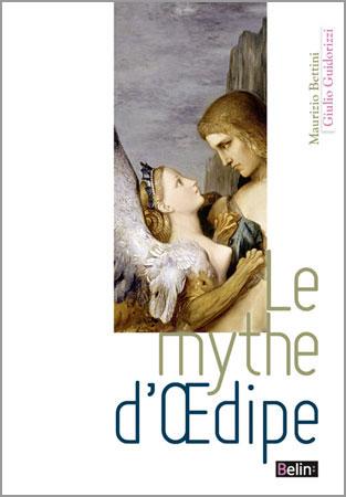 Guidorizzi, Le mythe d'Oedipe