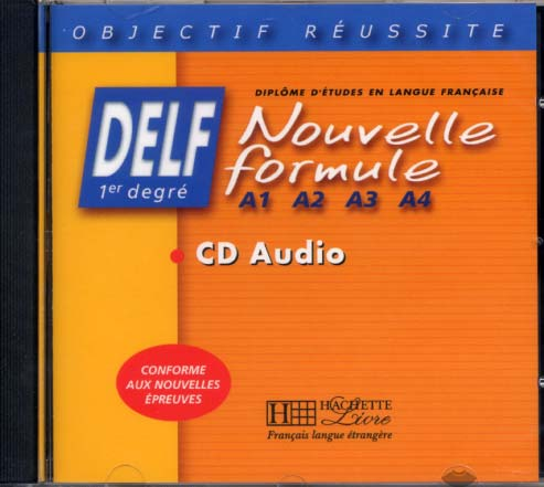 Delf Nouvelle formule A1, A2, A3, A4 - CD audio