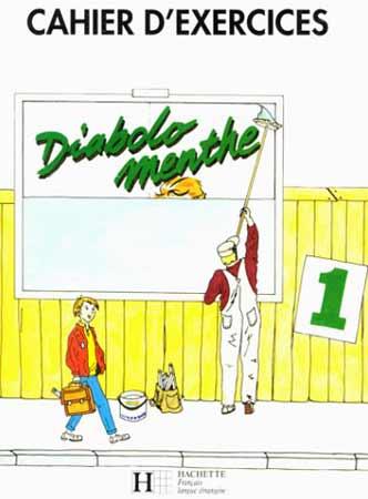 Hachette, Diabolo menthe - niveau 1 - cahier d'exercices