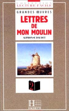 Daudet, Lettres de mon moulin