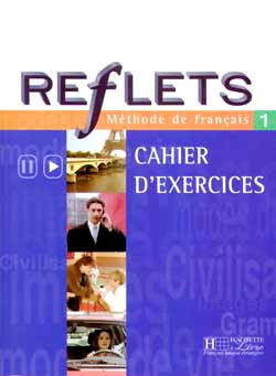 Reflets - niveau 1 - Cahier d'exercices