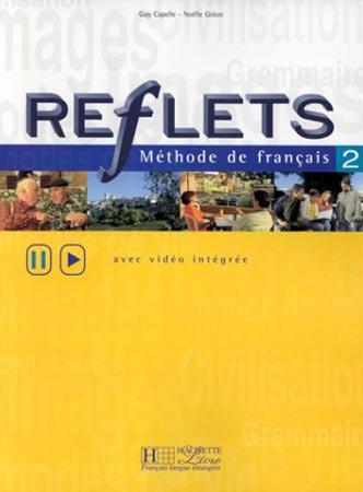 Reflets - niveau 2 - Livre de l'élève