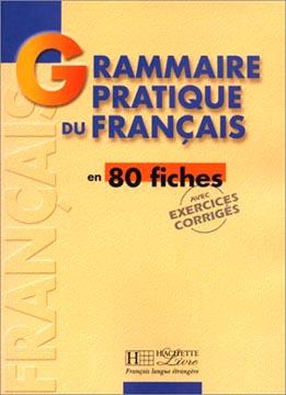Hachette, Grammaire pratique du français en 80 fiches