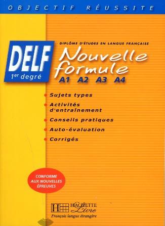 Hachette, Delf Nouvelle formule A1, A2, A3, A4 - Livre de l'élève