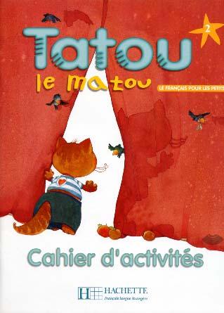Hachette, Tatou le matou - niveau 2 - Cahier d'activités
