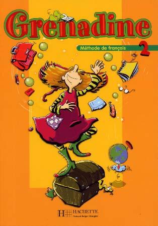 Hachette, Grenadine - niveau 2 - Livre de l'�l�ve