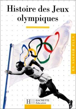 Hachette, Histoire des Jeux Olympiques