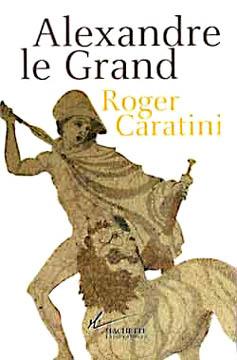 Caratine, Alexandre le Grand
