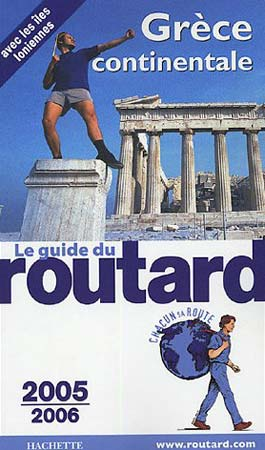 Hachette, Guide du Routard Grce continentale 2005-2006